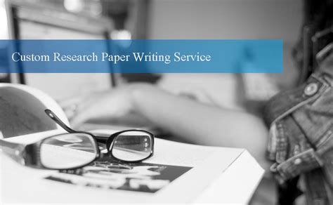 custom term paper writing services custom research paper writing services a solution worth
