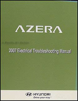 2006 hyundai azera electrical troubleshooting manual original 2007 hyundai azera electrical troubleshooting manual original