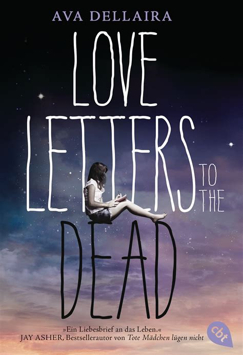 recensione love letters to the dead ava dellaira sweety ava dellaira love letters to the dead cbj jugendb 252 cher