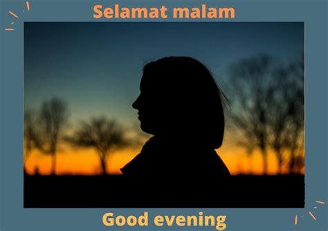ucapan bahasa inggris selamat malam  indah