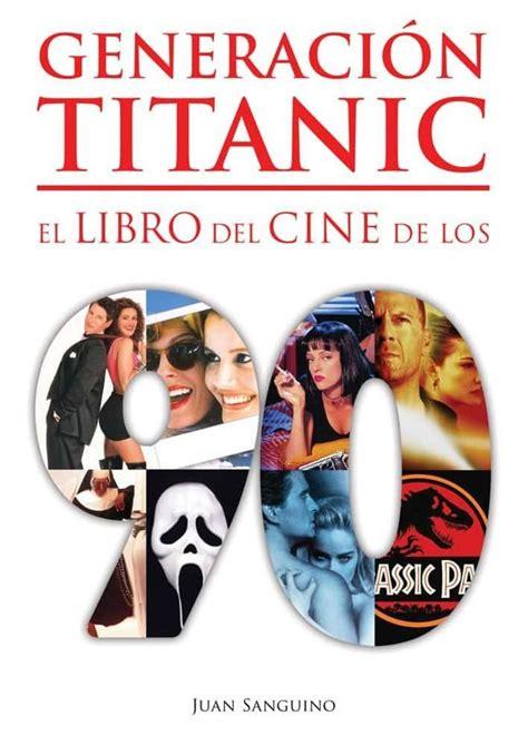 libro titanic 2020 las tres sant jordi los libros de cine imprescindibles