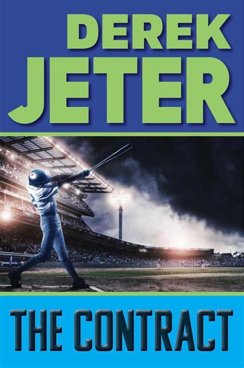 the contract derek jeter s children s book set to go on sale