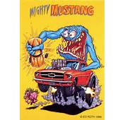 Rat Fink Ed Big Daddy Roth Mighty Mustang  Flickr Photo Sharing