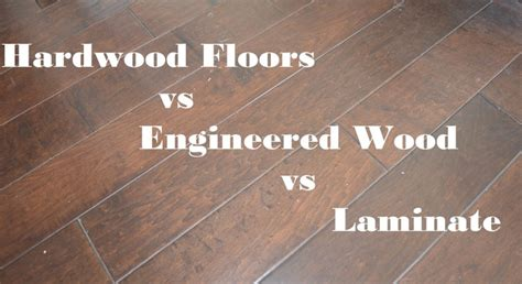 Hardwood Vs Laminate Flooring Pin By Wanda Smith On Flooring
