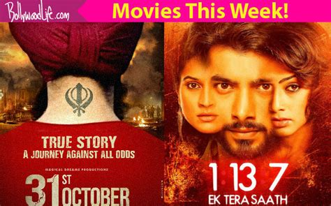 film one day a week movies this week 31st october 1 13 7 ek tera saath