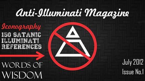 anti illuminati anti illuminati magazine july 2012 on vimeo