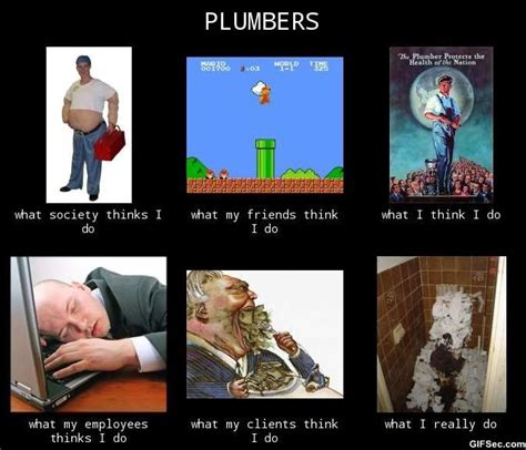 Plumbing Meme - funny quotes about plumbers quotesgram