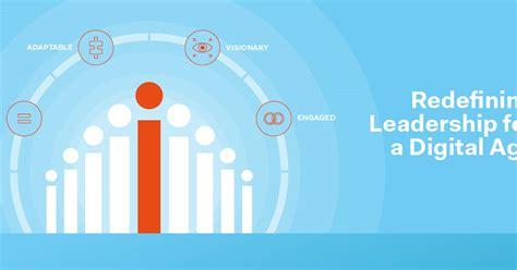 redefining leadership   digital age