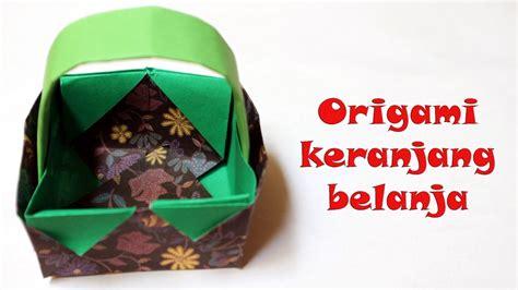 Keranjang Belanja cara melipat origami keranjang belanja mudah