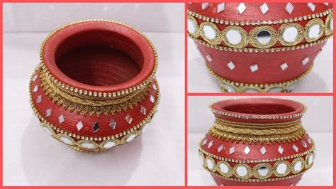 How To Make Decoration At Home How To Decorate Pot At Home I Matki Decoration I Indian Festival I Creative Diaries
