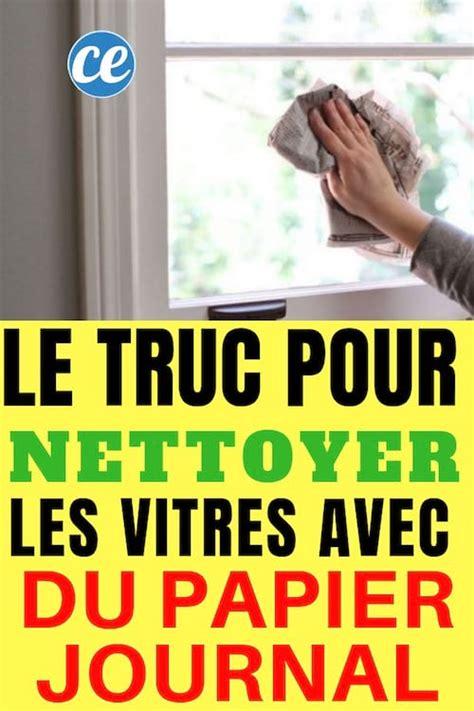 Comment Nettoyer Vitre De by Nettoyer Vitres Et Carreaux Avec Du Papier Journal Pour Un
