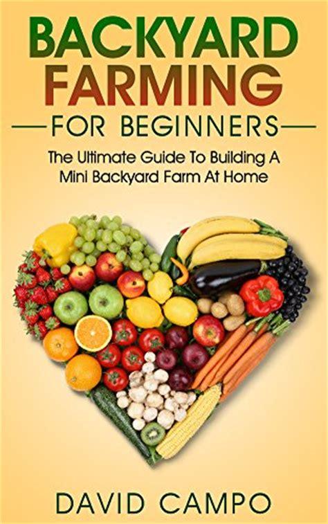 backyard farming book free and cheap for kindle backyard homesteading books