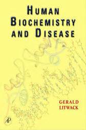 human biochemistry books human biochemistry and disease ebook by gerald litwack