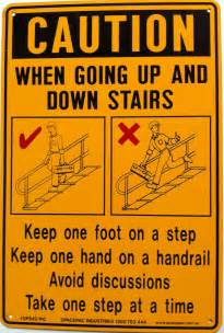 Stairs Safety by Caution Stairs Sign