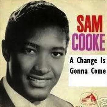 cook chagne sam cooke a change is gonna come artists without walls