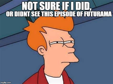 Futurama Meme Maker - futurama fry meme imgflip