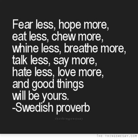more more more said 58 best images about proverbs on proverbs quotes african proverb and chinese proverbs