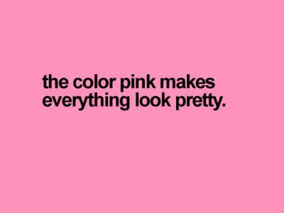 quotes about the color pink 33 best images about girly quotes on happy