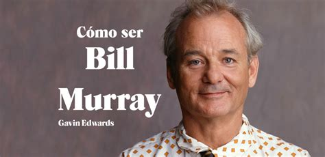 cmo ser bill murray libros de cine c 243 mo ser bill murray cr 237 ticas de cine