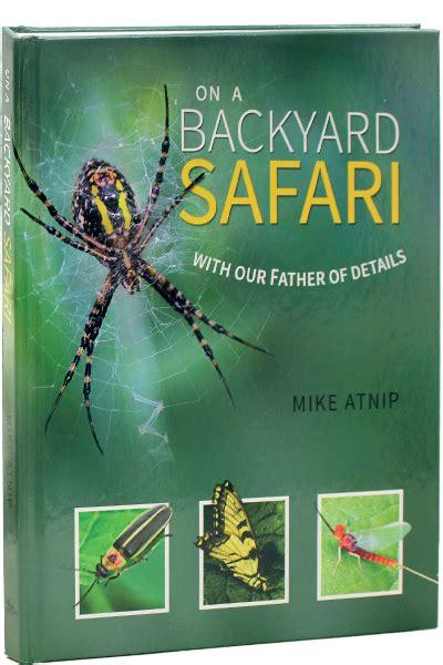 backyard safari backyard safari tgs international