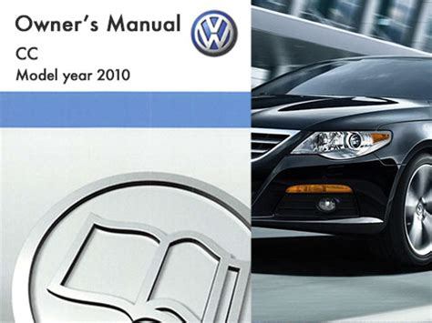 Volkswagen Cc Owners Manual by 2010 Volkswagen Cc Owners Manual In Pdf