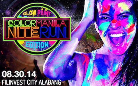 glow in the paint manila color manila nite run glow paint edition 2014