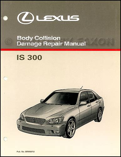 auto repair manual online 2004 lexus is spare parts catalogs 2004 lexus is 300 owners manual original