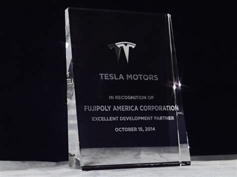 Tesla Motors Awards Fujipoly Usa Received An Award At The Tesla Motors Inc S