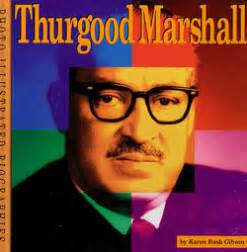 thurgood marshall biography in spanish thurgood marshall a photo illustrated biography perma