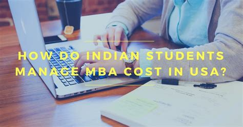 Mba Cost In India by How Do Indian Students Manage Mba Cost In Usa Arpin G S