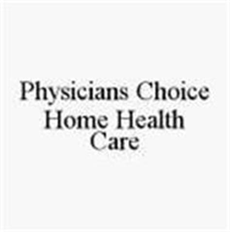 physicians choice home health care trademark of care