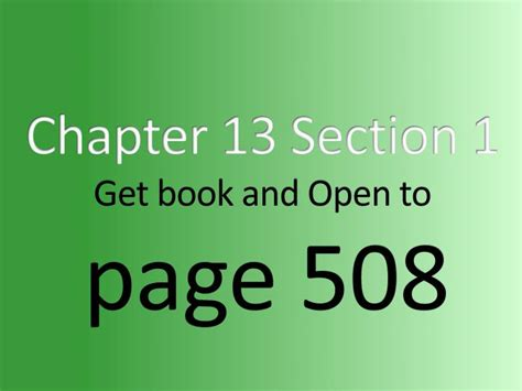 chapter 13 section 1 ppt chapter 13 section 1 get book and open to page 508