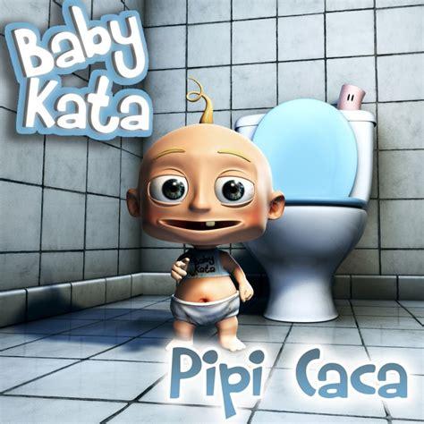pipi casa baby kata pipi caca lyrics musixmatch