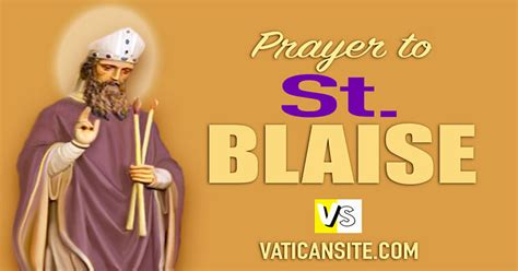 prayer to st blaise healer of throat ailment books prayer to blaise he is invoked against afflictions