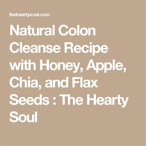 Will Chia Seeds And Honey Detox Your Lymphatic System by Best 25 Colon Cleanse Recipes Ideas On