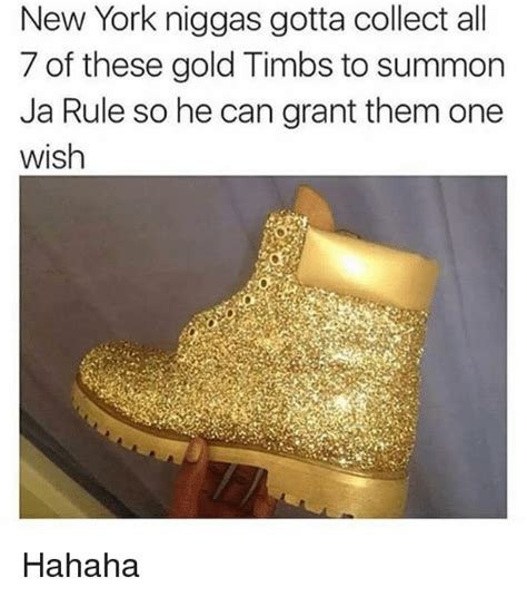 Gotta Make One Of These by New York Niggas Gotta Collect All 7 Of These Gold Timbs To