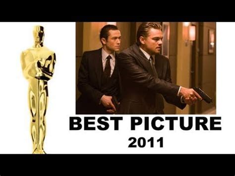 best film oscar in 2011 oscars 2011 best picture nominees inception black swan