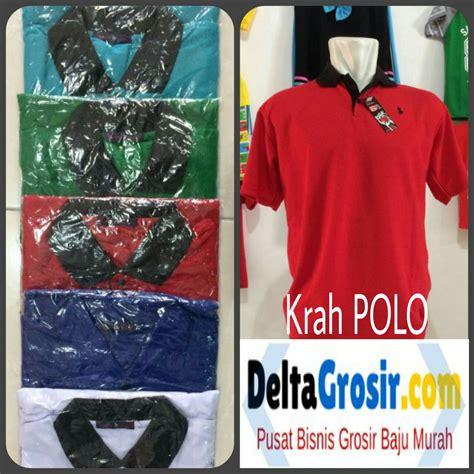 Terbaru Surabaya kulakan kaos krah polo dewasa termurah surabaya 23ribuan peluang usaha grosir baju anak