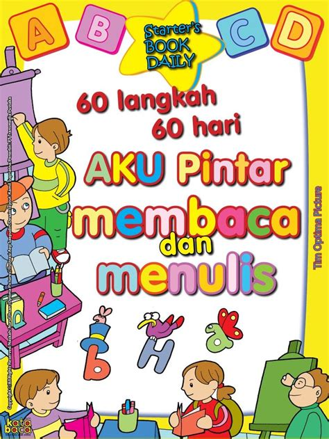 Buku Lancar Membaca Anak Tk baca buku 60 langkah 60 hari aku pintar membaca dan