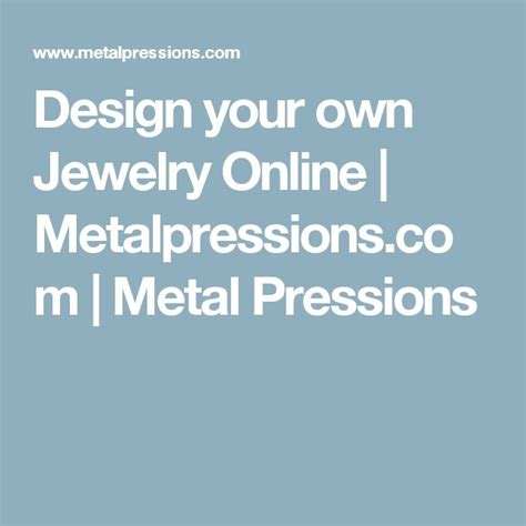 Create Your Own Custom Metal - 17 best images about jewelry designer create