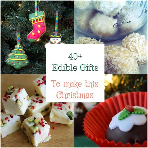 edibles 40 gorgeous gourmet gifts for ã for the holidays books 40 ideas for edible gifts to make at home for friends and