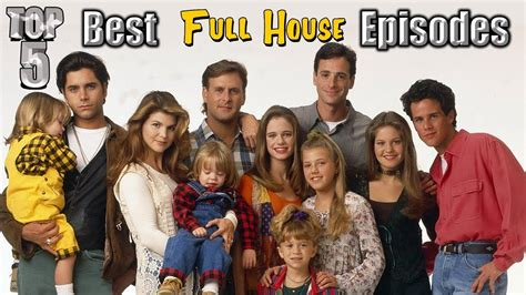watch full house episodes top 5 best full house episodes youtube