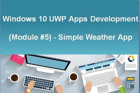 programming windows 10 via uwp part 2 learn to program universal windows apps for the desktop programming win10 books windows 10 uwp apps development module 5 simple