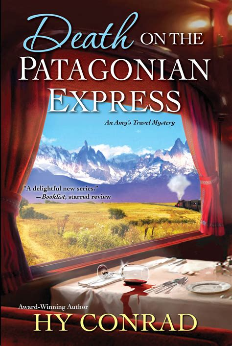 across patagonia books hy conrad a new mystery with and on the