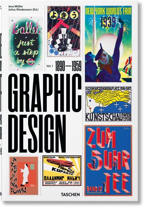 graphic design a history 1856698246 history of graphic design vol 1 1890 1959 taschen books