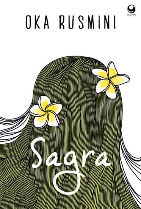 Sagra Oka Rusmini Novel Grasindo bukukita sagra toko buku