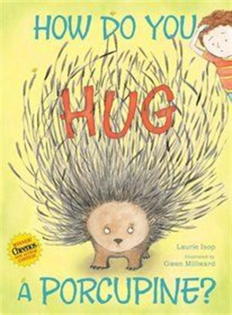 no hugs for porcupine books 1000 images about read aloud books for 1st grade on