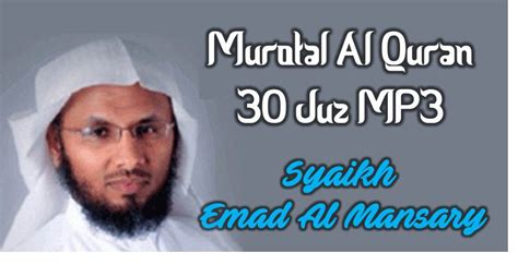 download mp3 al quran yang merdu download murotal al quran 30 juz mp3 syaikh emad al