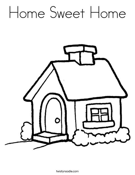 Home Sweet Home Coloring Page Twisty Noodle Home Coloring Page