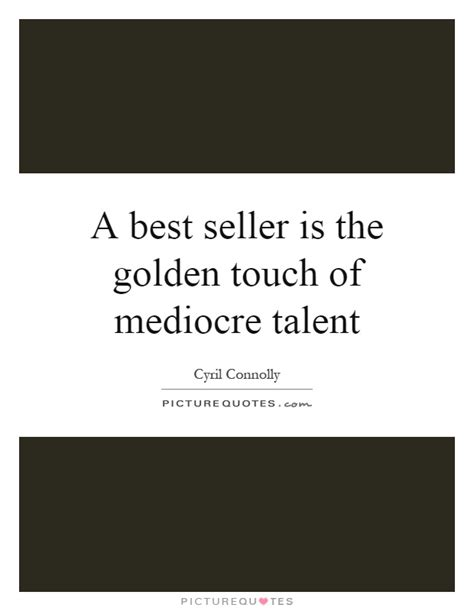 Best Of The Mediocre 2 by A Best Seller Is The Golden Touch Of Mediocre Talent